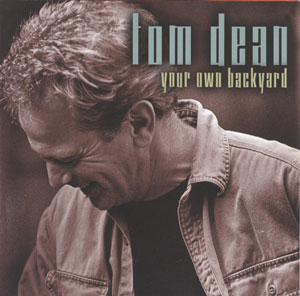 Your Own Backyard - Tom Dean
